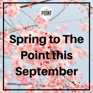 Spring on over to The Point this September