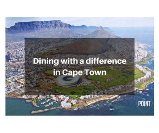DINING WITH A DIFFERENCE IN CAPE TOWN
